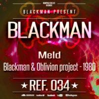 Blackman & Oblivion Project – 1980