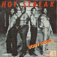 Hot Streak – Body Work