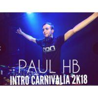 Paul HB – Intro Carnivalia 2K18
