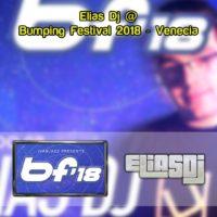 Elias Dj @ Bumping Festival 2018 – Venecia