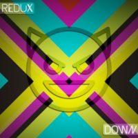 Redux – Down (Version 3)