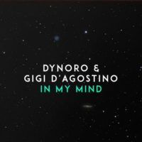 Dynoro & Gigi D'Agostino – In My Mind