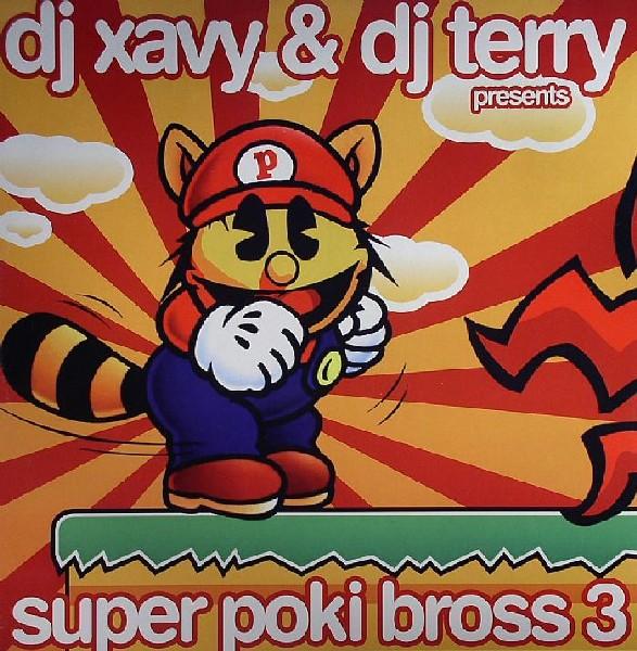 Imagen representativa del temazo Dj Xavy & Dj Terry – Super Poki Bross 3