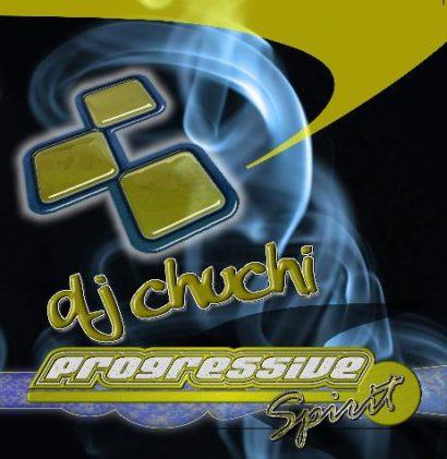 Dj Chuchi Progressive Spirit A