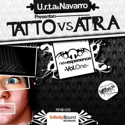 Imagen representativa del temazo Tatto & Atra – New Xperience