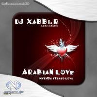 Imagen representativa del temazo Dj Xabbi.R – Arabian Love (N Loveeee)