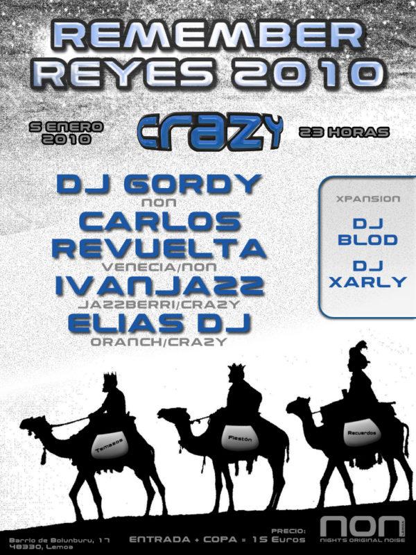 Remember Reyes 2010 @ Crazy
