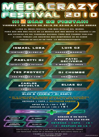Cartel de la fiesta MegaCrazy Festival 2010 @ Non
