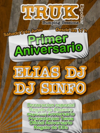Cartel de la fiesta 1er Aniversario Truk (Elgoibar)