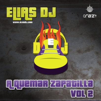 Elias Dj A Quemar Zapatilla Vol. 2