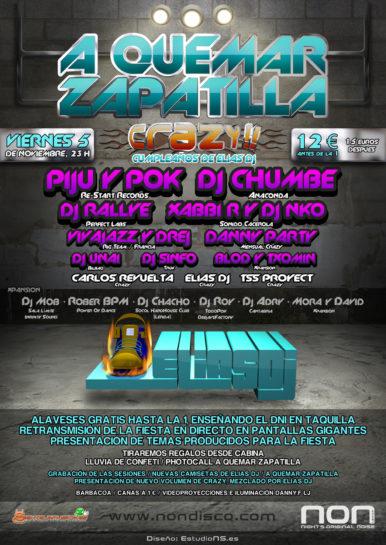 Flyer Crazy Non 20101105 A Quemar Zapatilla Crazy @ Non Cumpleaños de Elias Dj