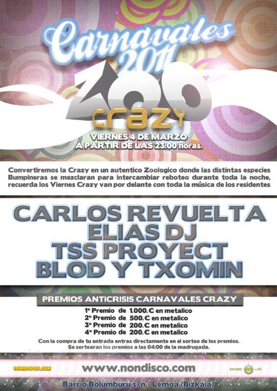 Zoo Crazy @ Discoteca NON – Carnavales 2011