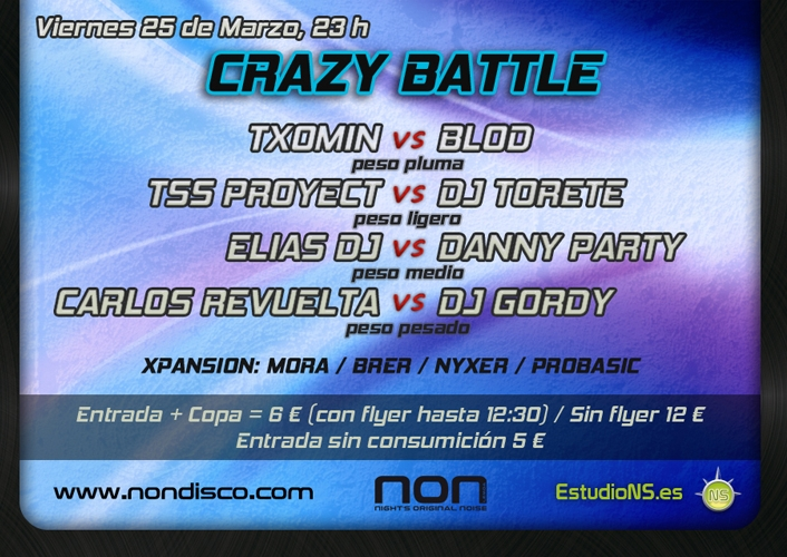 Crazy Battle @ Non