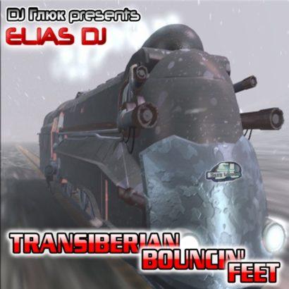 Dj Gluk presents Elias Dj - Transiberian Bouncin' Feet