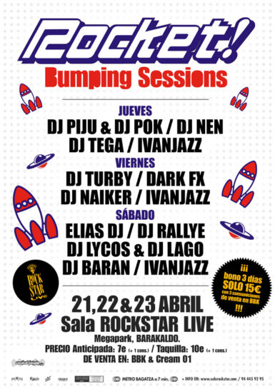 Cartel de la fiesta Rocket Bumping Sessions @ Rock Star Live
