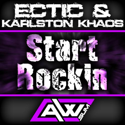 Imagen representativa del temazo Karlston Khaos & Ectic – Start Rockin
