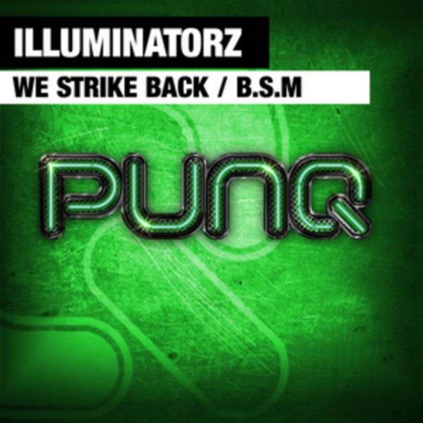 Imagen representativa del temazo Illuminatorz – We Strike Back