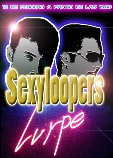 Cartel de la fiesta SexyLoopers @ Lurpe