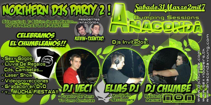 Northern Djs Party 2 @ Anaconda (Chumbleaños)