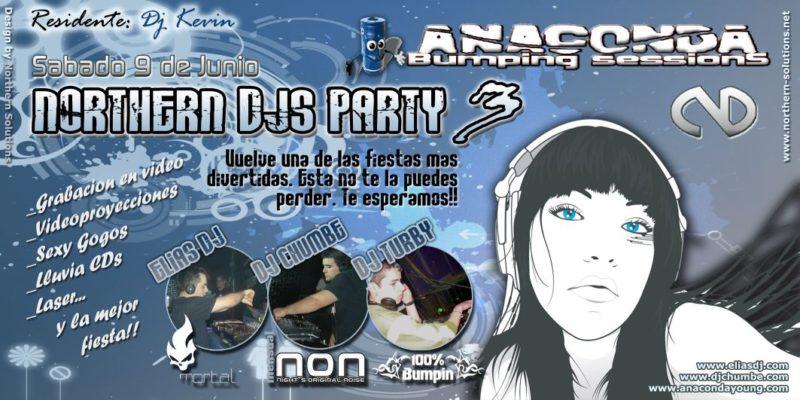 Northern Djs Party 3 @ Anaconda