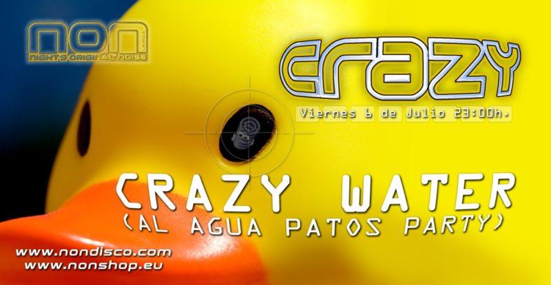 Crazy Water 07 @ NON