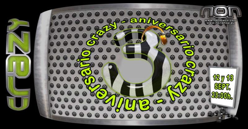 3er Aniversario Crazy