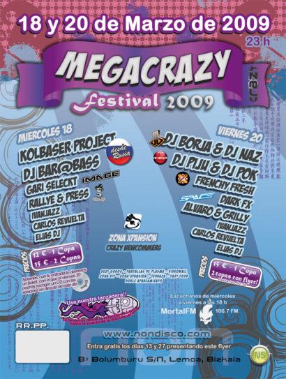 Cartel de la fiesta MegaCrazy Festival 2009