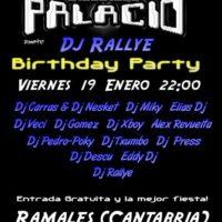 Imagen representativa de Cumpleaños Dj Rallye 07 @ Palacio