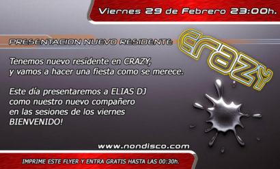 Flyer o cartel de la fiesta Presentación Elias Dj @ Crazy