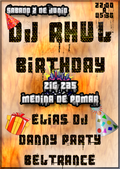 Flyer o cartel de la fiesta Cumpleaños Dj Rhul @ Zig Zas (Medina de Pomar)