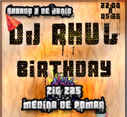 Miniatura Cuadrara Flyer Cumpleaños Dj Rhul @ Zig Zag Medina de Pomar
