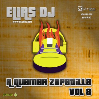 Elias Dj A Quemar Zapatilla Vol. 8