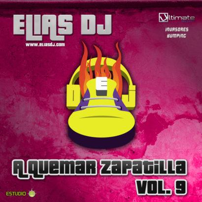 Elias Dj A Quemar Zapatilla Vol. 9