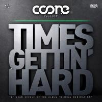 Imagen representativa de Coone Feat. K19 – Times Gettin