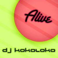 Imagen representativa del temazo Dj Kokoloko – Alive