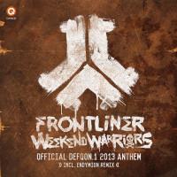 Imagen representativa del temazo Frontliner - Weekend Warriors (Official Defqon.1 2013 Anthem)