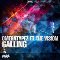 Imagen representativa del temazo Omegatypez ft The Vision – Calling