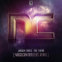 Imagen representativa del temazo Jurgen Vries – The Theme (Noisecontrollers Remix)