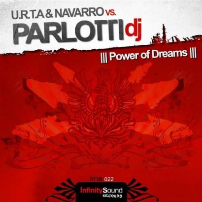 U.R.T.A Navarro vs. Parlotti DJ – Power Of Dreams