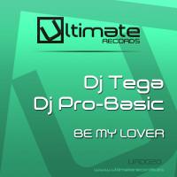 Imagen representativa del temazo DJ Tega & DJ Pro-Basic – Be my lover (Klubb Mix)