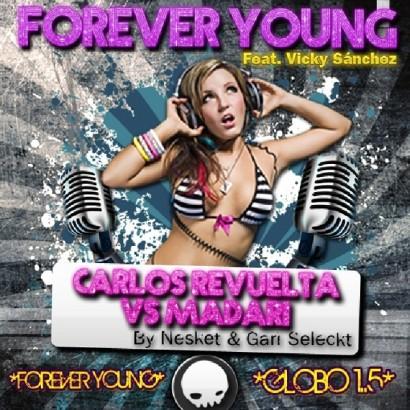Carlos Revuelta VS Madari Feat. Vicky Sánchez – Forever Young