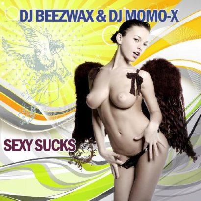DJ Beezwax DJ Momo X – Sexy Sucks