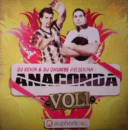 DJ Kevin DJ Chumbe Presentan Anaconda – Vol. 1