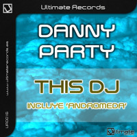 Imagen representativa del temazo Danny Party – This Dj (160 Mix)