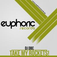 Imagen representativa del temazo Dj Dbc – Take My Rockets!