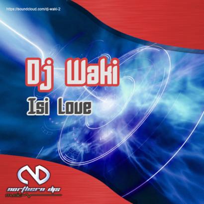 Dj Waki Isi Love