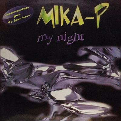 Mika P – My Night