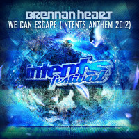 Imagen representativa de Brennan Heart – We Can Escape (Intents Anthem 2012)