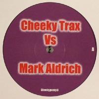 Imagen representativa del temazo Cheeky Trax vs. Mark Aldrich – Vision Express