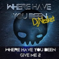 Imagen representativa del temazo Dj Nesket – Give Me 2